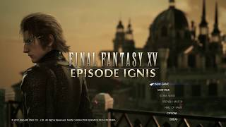 Download FFXV Episode Ignis - Opening 3 minutes Video