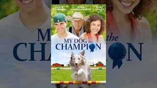 Download My Dog The Champion Video