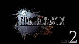 Download Cry Streams: Final Fantasy XV [Session 2] Video