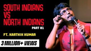 Download South Indian vs North Indian Part 1 - Standup Comedy Video by Karthik Kumar Video