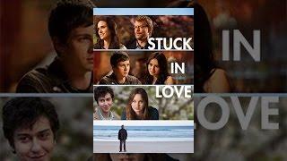 Download Stuck in Love Video
