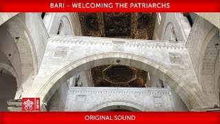 Download Pope Francis - Bari - Welcoming the Patriarchs Video