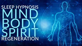 Download Fall Asleep Whole Mind Body Spirit Regeneration Hypnosis Video