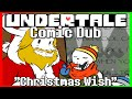 Download Undertale - Comic Dub: ″Christmas Wish″ Video