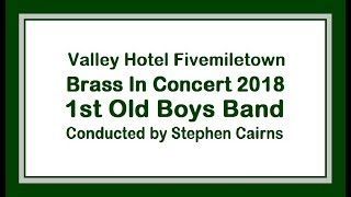 Download 1st Old Boys Band Valley Hotel Brass In Concert 2018 Video