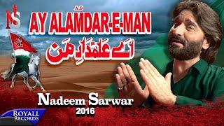 Download Nadeem Sarwar | Ay Alam Dar e Man | 2016 Video