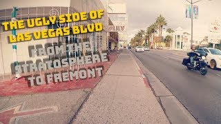 Download The Ugly Side of Las Vegas Blvd! (Stratosphere to Fremont) Video