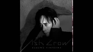 Download 灰よ Hai Yo (Oh Ashes/Ash King) Susumu Hirasawa - Full Version Video