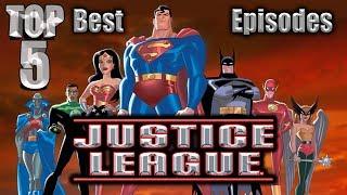 Download Top 5 Best Justice League Episodes Video