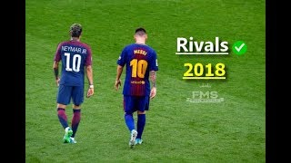 Download Messi vs Neymar ► RIVALS   2017/18 Video