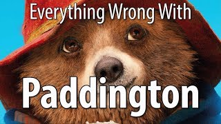 Download Everything Wrong With Paddington In 10 Minutes Or Less Video