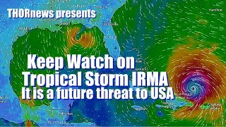 Download Hurricane IRMA & JOSE are future THREATS to USA Coasts & Must be closely Monitored Video