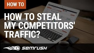 Download How To Steal My Competitors' Traffic? Video