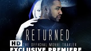 Download RETURNED: Official Movie Trailer Video
