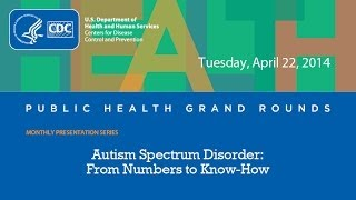 Download CDC Grand Rounds: Autism Spectrum Disorder Video
