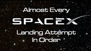 Download (Almost) Every SpaceX Landing, In Order Video