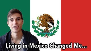 Download 5 Ways That Living in Mexico Has Changed Me Video