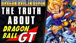 Download The TRUTH about Dragon Ball GT Video