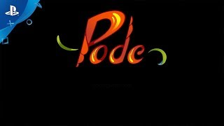 Download Pode - Game Play Trailer   PS4 Video