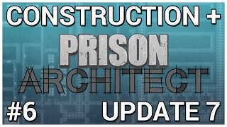 Download Death Row Intake = Construction + Prison Architect [Update 7] #6 Video