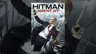 Download Hitman: Agent 47 Video