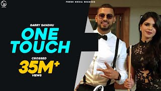 Download GARRY SANDHU ft ROACH KILLA| ONE TOUCH | FULL VIDEO SONG | New Punjabi Song | Fresh Media Records Video