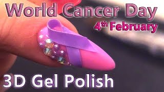 Download World Cancer Day - 3D Gel Polish Nail Art Design - 4th February 2017 - Tip and Acrylic Overlay Video