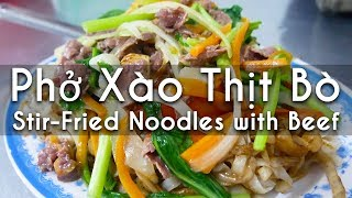 Download Phở Xào Thịt Bò (Stir-Fried Pho Noodles with Beef and Veggies) - VIETNAMESE FOOD Video