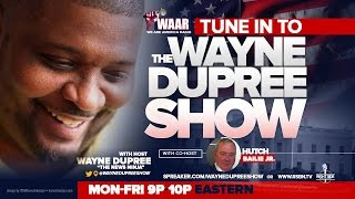 Download LIVE: The Wayne Dupree Program Video