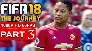Download FIFA 18 THE JOURNEY Gameplay Walkthrough Part 3 [1080p HD 60FPS] - No Commentary (FULL GAME) Video