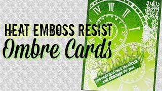 Download Heat Resist Embossed Ombre Cards Video