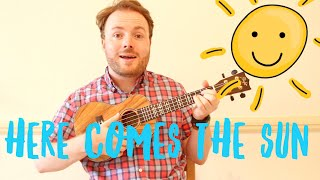 Download Here Comes The Sun - EASY UKULELE TUTORIAL! Video