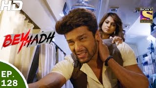 Download Beyhadh - बेहद - Ep 128 - 6th Apr, 2017 Video