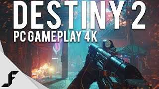Download DESTINY 2 PC GAMEPLAY 4K 60FPS Video