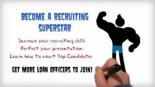 Download Loan Officer Recruiting Training Video
