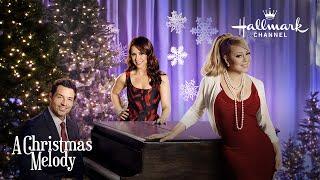 Download A Christmas Melody - Stars Mariah Carey, Lacey Chabert and Brennan Elliott Video