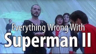 Download Everything Wrong With Superman II In 15 Minutes Or Less Video
