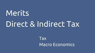 Download Merits of Direct Tax & Indirect Tax | Tax Structure | CA CPT | CS & CMA Foundation | Class 11 Video