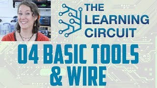 Download The Learning Circuit - Basic Tools & Wire Video