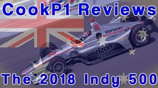 Download CookP1 Reviews - The 2018 Indy 500 Video