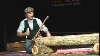Download ″Have Broad Axe Will Travel″ - Roy Underhill- TEDxRaleigh 2011 Video