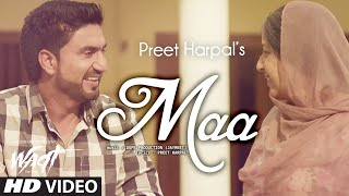Download Maa Official Video Preet Harpal | Waqt | Most Emotional Video 2015 Video