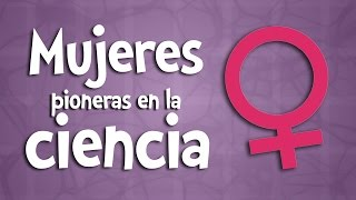 Download Mujeres pioneras en la ciencia Video