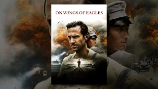 Download On Wings Of Eagles Video