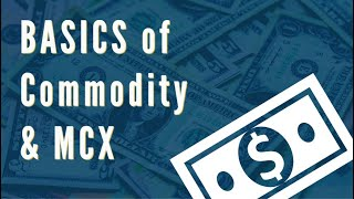 Download Basics of MCX Commodity Market in India (in Hindi) Video