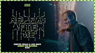 Download Dimitri Vegas & Like Mike x Armin van Buuren x W&W - Repeat After Me Video