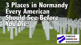 Download 3 Places in Normandy Every American Should See Before You Die! Video