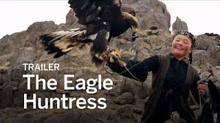 Download THE EAGLE HUNTRESS Trailer | Festival 2016 Video
