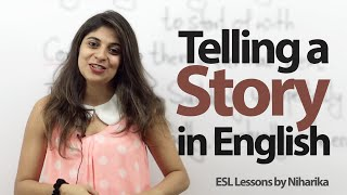 Download How to tell a story( Past Events) in English? - Spoken English lesson Video