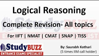Download Complete revision of all Logical Reasoning topics for SNAP, CMAT, NMAT, TISS,IIFT, CET & SRCC exam. Video